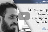 İdlib'in Stratejik Önemi ve Operasyonun Ayrıntıları