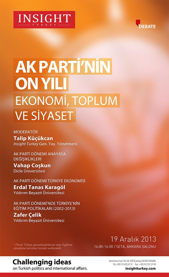 Ekonomi, Toplum ve Siyaset alanlarında AK Parti'nin On Yılı