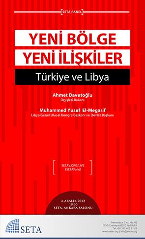 Yeni Bölge, Yeni İlişkiler: Türkiye ve Libya