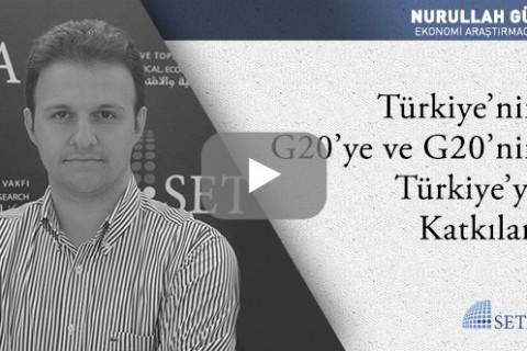 Türkiye'nin G20'ye ve G20'nin Türkiye'ye Katkıları