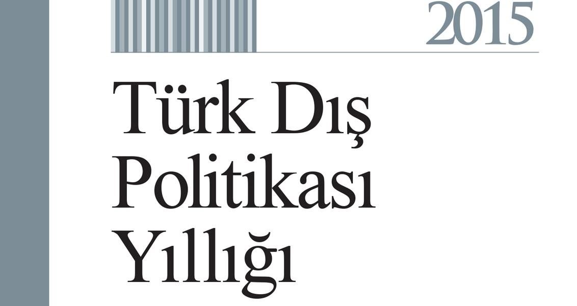Türk Dış Politikası Yıllığı 2015