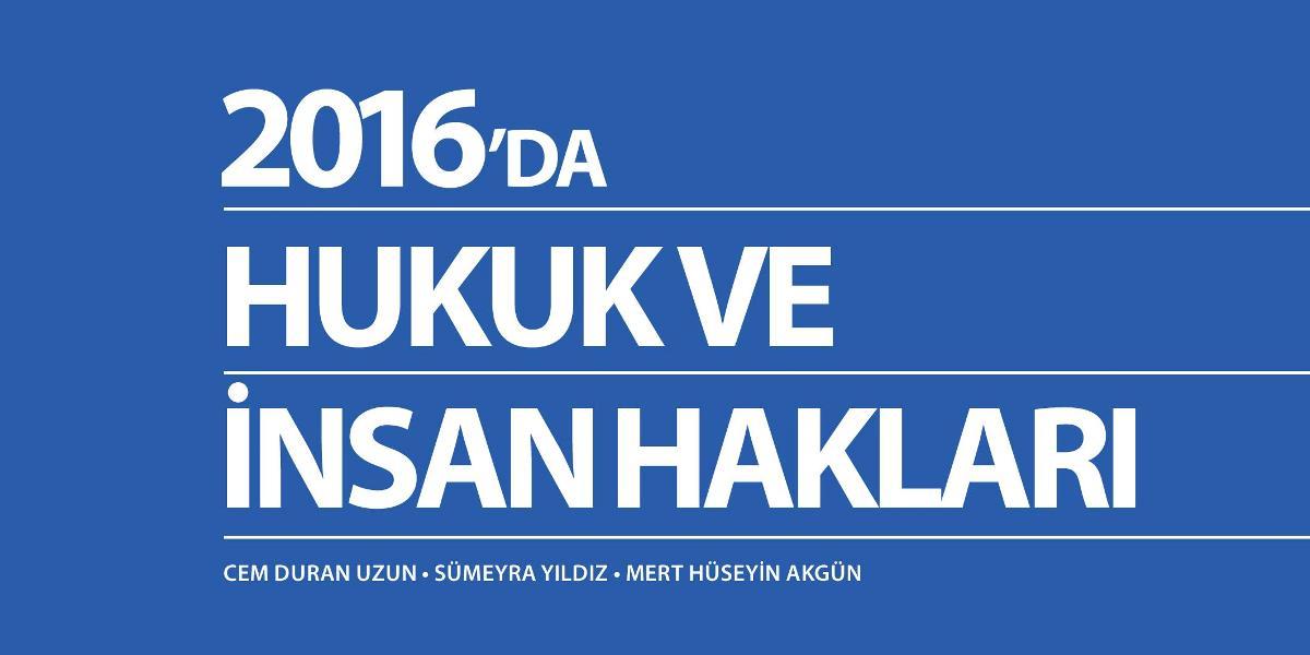2016'da Hukuk ve İnsan Hakları