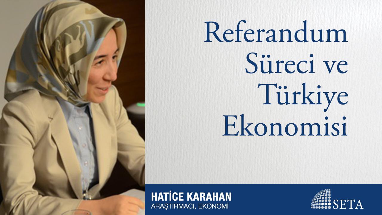 Referandum Süreci ve Türkiye Ekonomisi