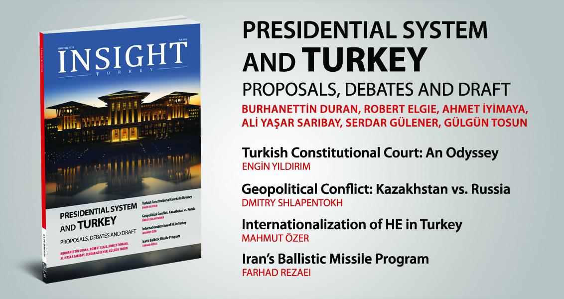 Insight Turkey Dergisinin Son Sayısı 'Cumhurbaşkanlığı Sistemi' Dosyasıyla Yayında!