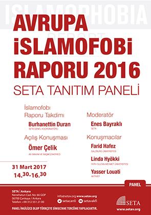 Avrupa İslamofobi Raporu 2016 SETA Tanıtım Paneli