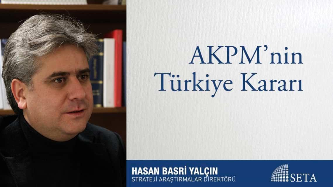 AKPM'nin Türkiye Kararı