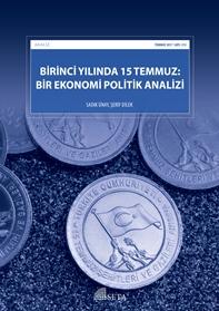 Analiz: Birinci Yılında 15 Temmuz: Bir Ekonomi Politik Analizi