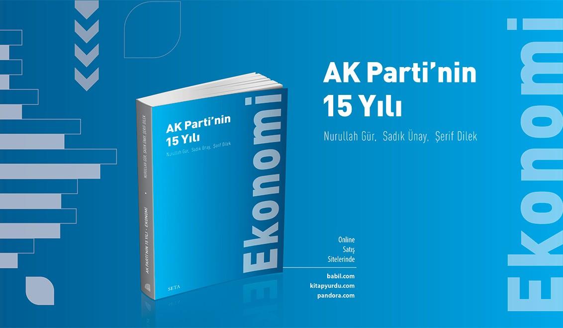 Kitap | AK Parti'nin 15 Yılı: Ekonomi
