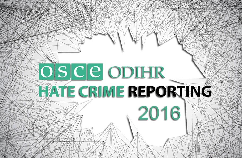 OSCE  - ODIHRE Hate Crime Report