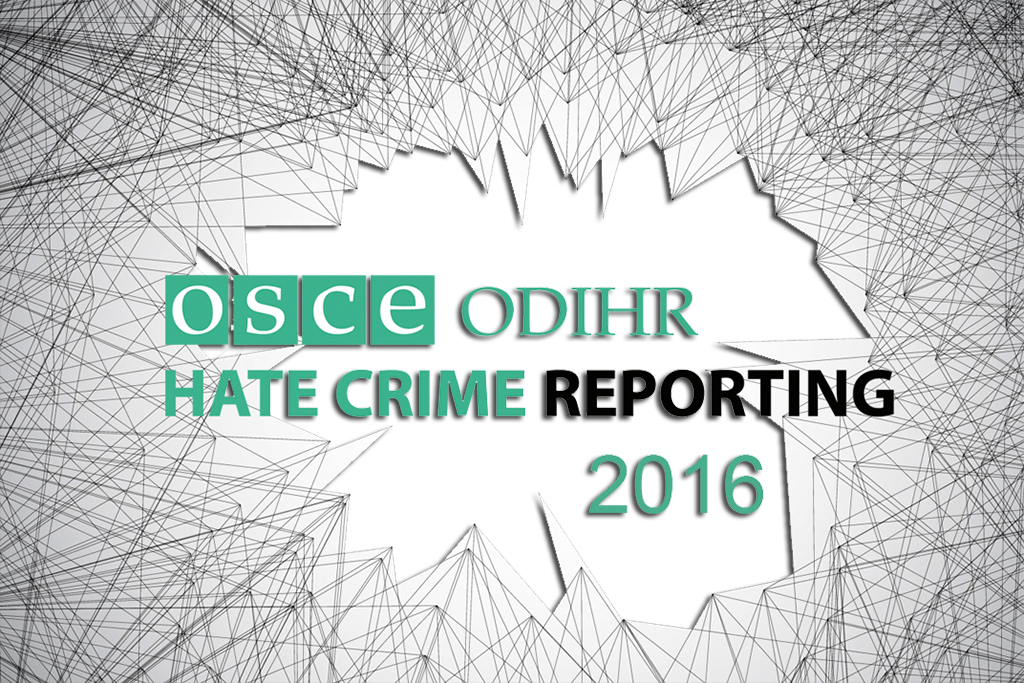 OSCE  - ODIHRE Hate Crime Report