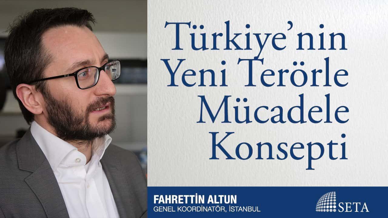 Türkiye'nin Yeni Terörle Mücadele Konsepti
