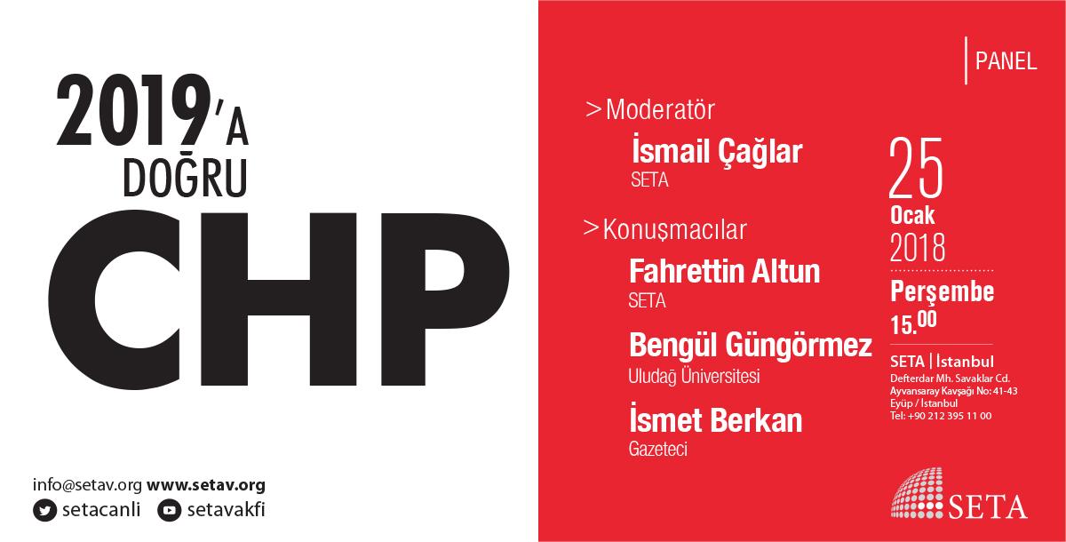 Panel: 2019'a Doğru CHP