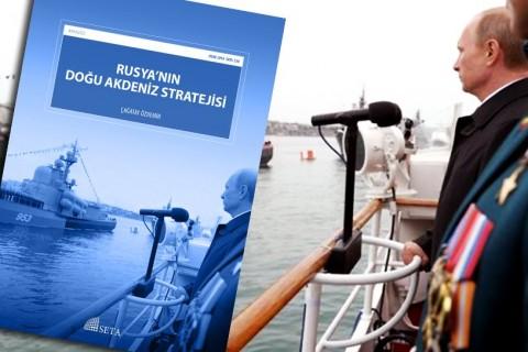 Rusya'nın Doğu Akdeniz Stratejisi