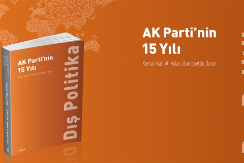 AK Parti'nin 15 Yılı: Dış Politika