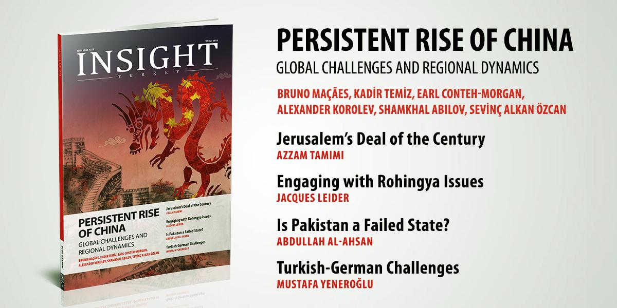 """Insight Turkey Dergisi """"Çin'in Israrcı Yükselişi"""" Yayınlandı"""