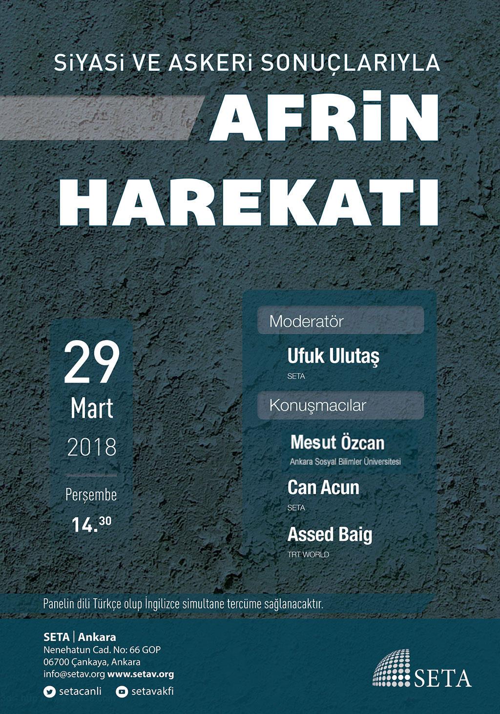 Panel: Siyasi ve Askeri Sonuçlarıyla Afrin Harekatı