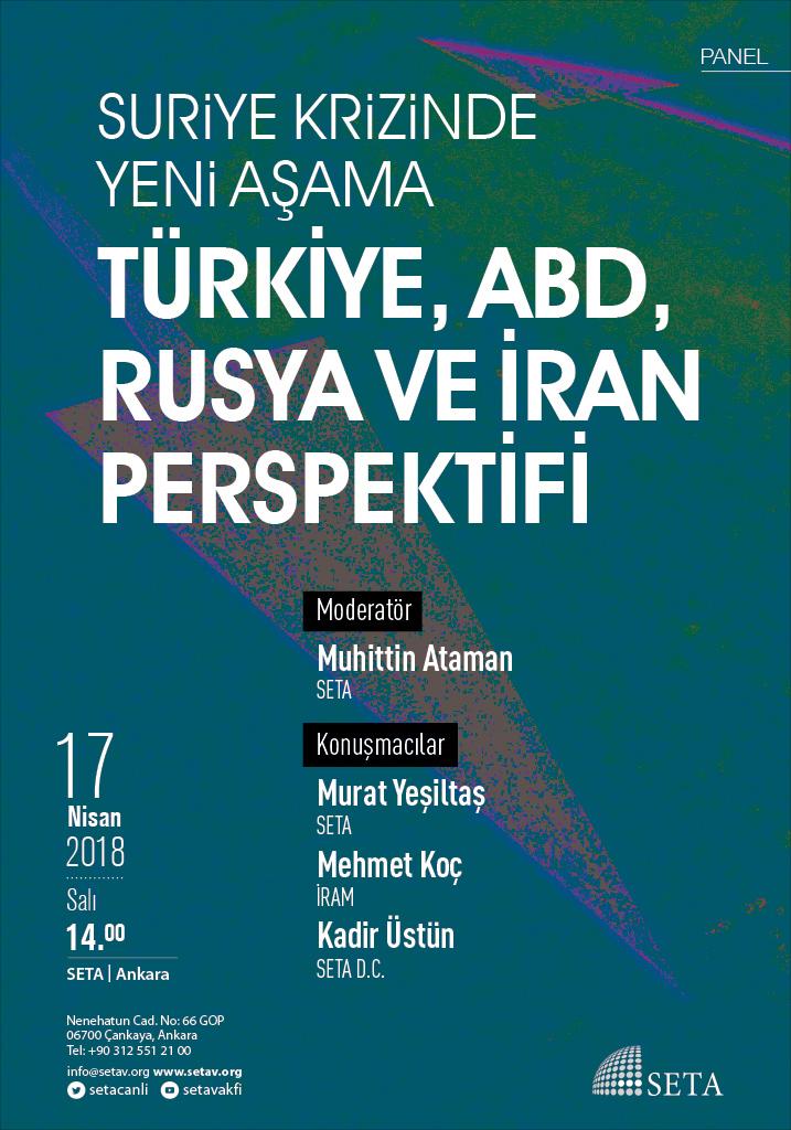 Panel | Suriye Krizinde Yeni Aşama: Türkiye, ABD, Rusya ve İran Perspektifi