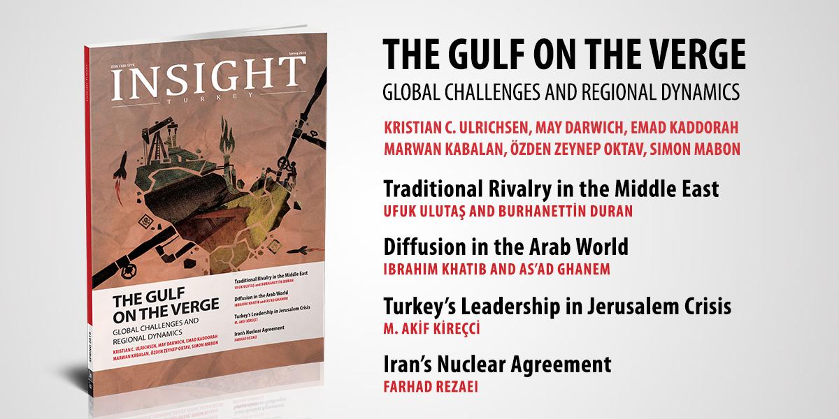 Insight Turkey Dergisinin Son Sayısı Körfez Dosyası ile Yayında
