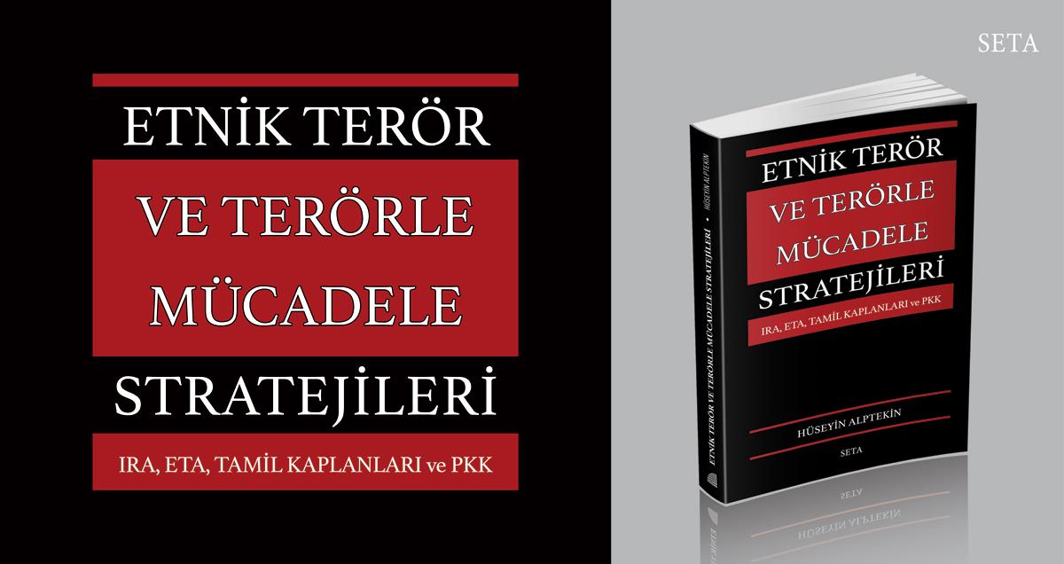 Kitap: Etnik Terör ve Terörle Mücadele Stratejileri IRA, ETA, TAMİL KAPLANLARI ve PKK