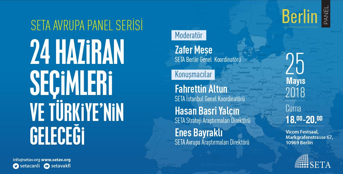 Panel: Berlin | 24 Haziran Seçimleri ve Türkiye'nin Geleceği