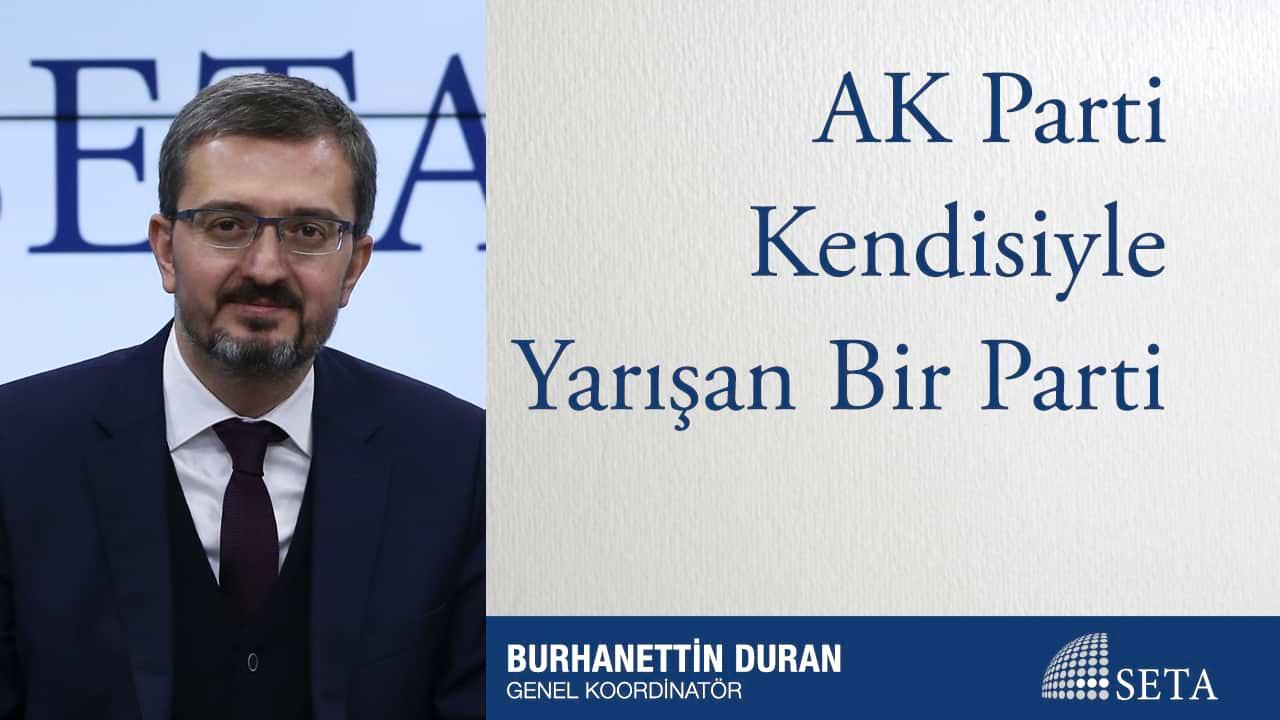AK Parti Kendisiyle Yarışan Bir Parti