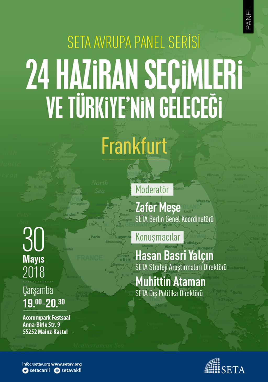 Panel: Frankfurt | 24 Haziran Seçimleri ve Türkiye'nin Geleceği
