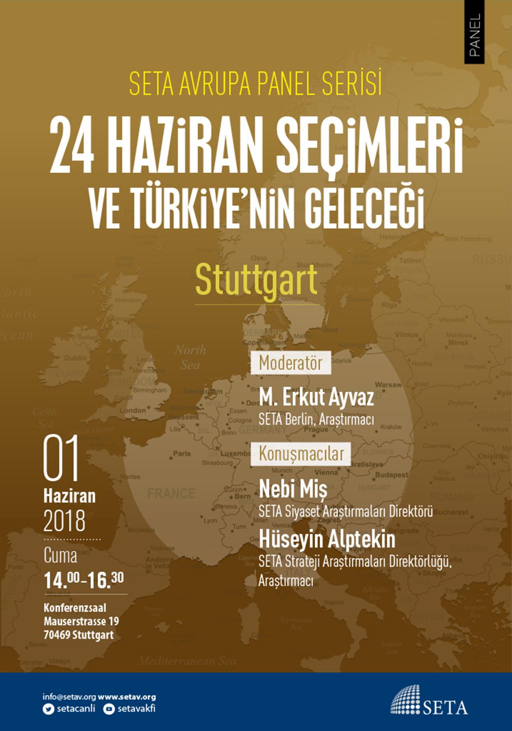 Panel: Stuttgart | 24 Haziran Seçimleri ve Türkiye'nin Geleceği
