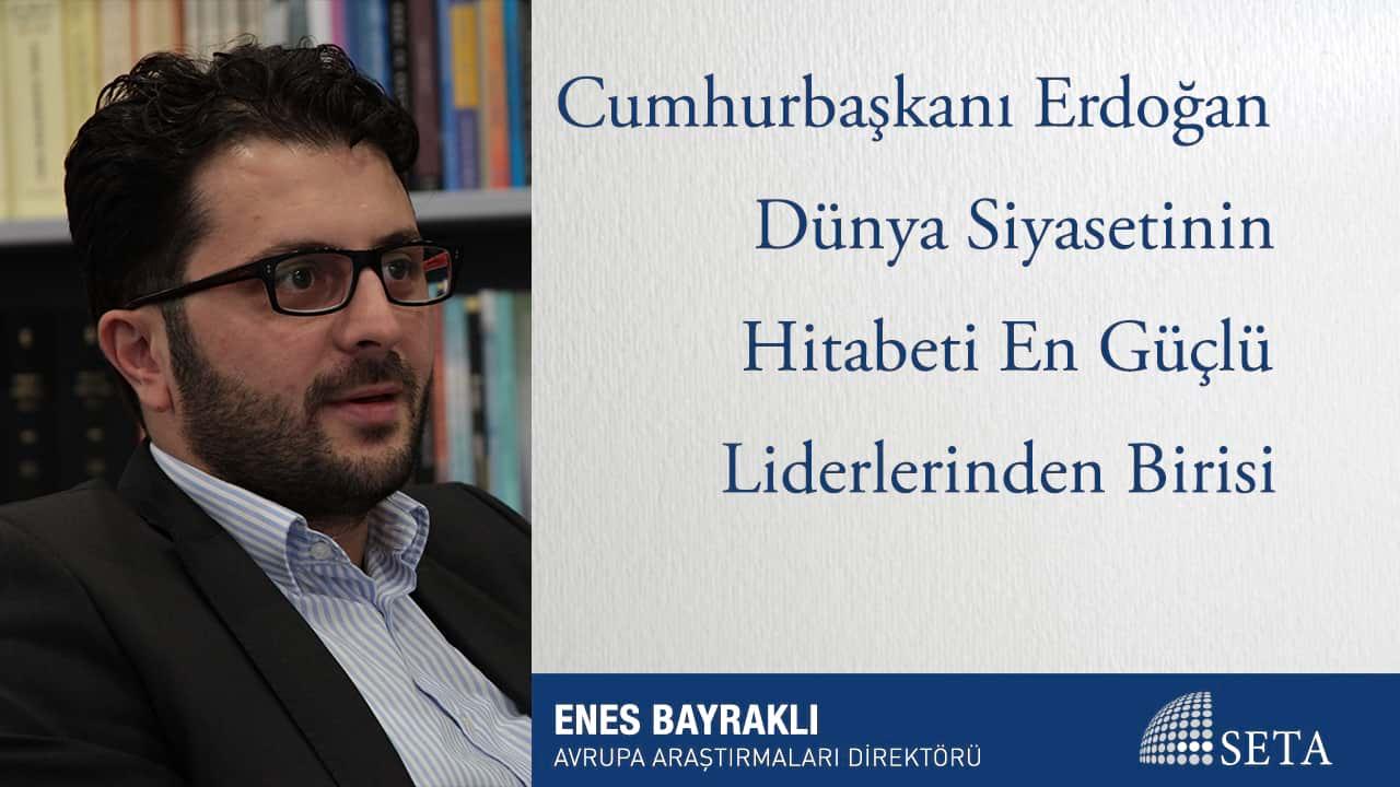 Cumhurbaşkanı Erdoğan Dünya Siyasetinin Hitabeti En Güçlü Liderlerinden Birisi