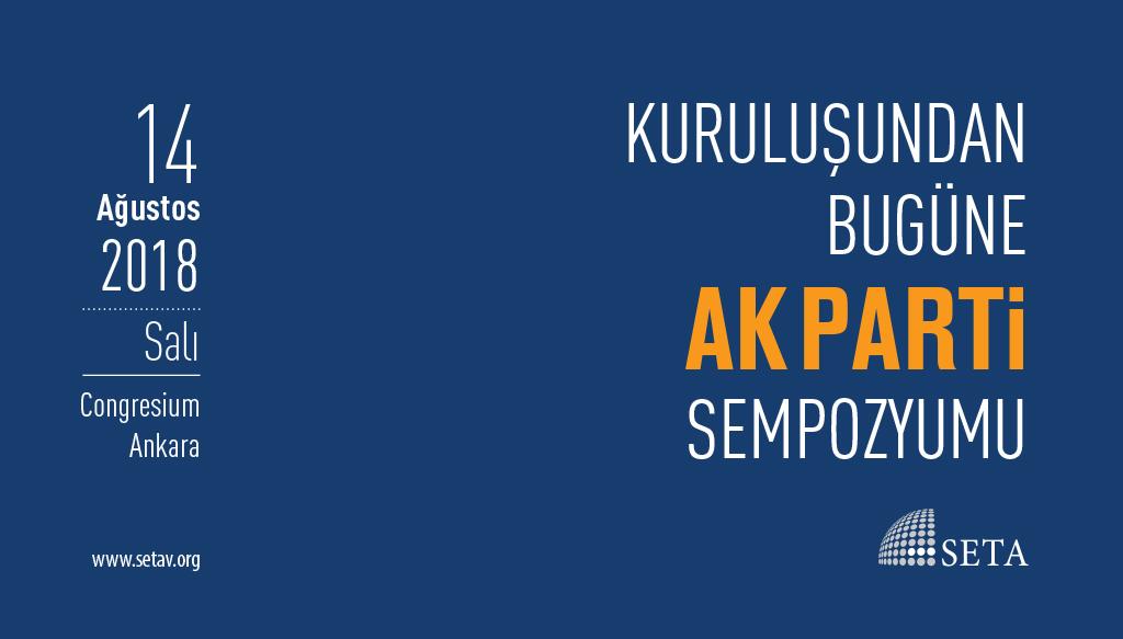 Sempozyum: Kuruluşundan Bugüne AK Parti
