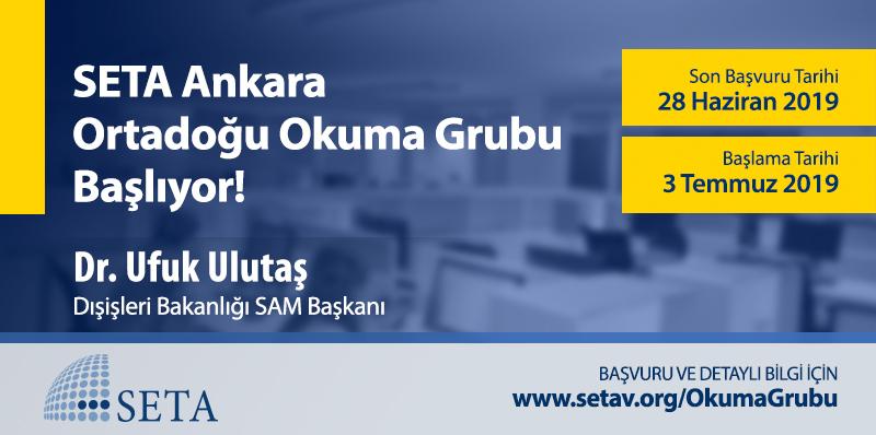 SETA Ankara, Ortadoğu Okuma Grubu Başlıyor!