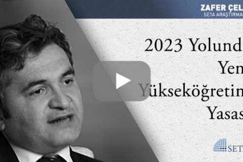 2023 Yolunda Yeni Yükseköğretim Yasası