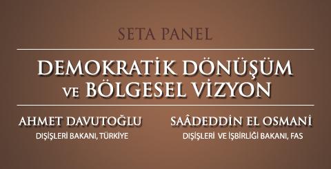 Demokratik Dönüşüm ve Ortak Bölgesel Vizyon: Fas-Türkiye