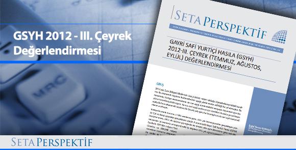 GSYH 2012-III. Çeyrek Değerlendirmesi