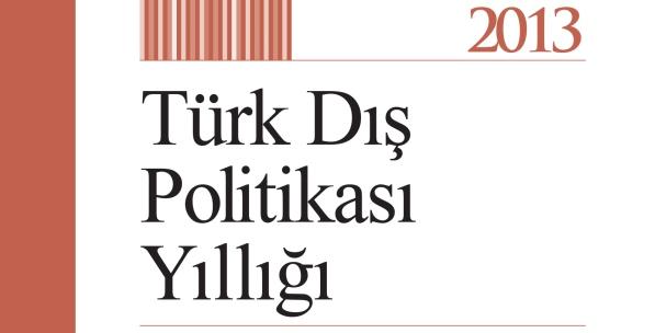 Türk Dış Politikası Yıllığı 2013