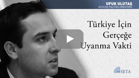 Türkiye İçin Gerçeğe Uyanma Vakti