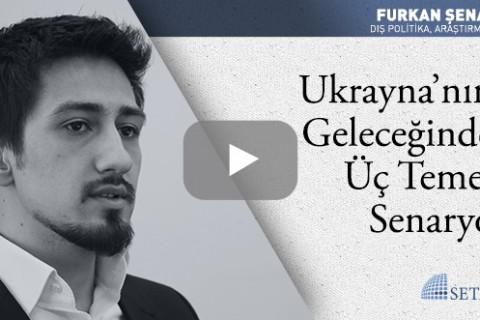 Ukrayna'nın Geleceğinde Üç Temel Senaryo