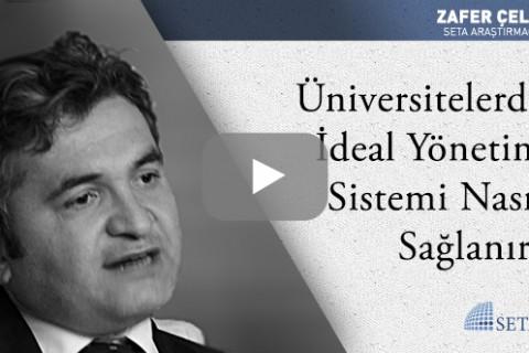 Üniversitelerde İdeal Yönetim Sistemi Nasıl Sağlanır?