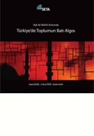Aşk ile Nefret Arasında - Türkiye'de Toplumun Batı Algısı