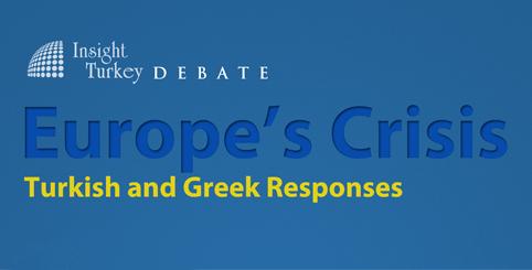 Avrupa Krizi: Türk ve Yunan Perspektifleri