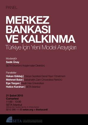 Merkez Bankası ve Kalkınma: Türkiye İçin Yeni Model Arayışları