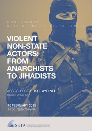 Şiddet Yanlısı Devlet Dışı Aktörler: Anarşistlerden Cihatçılara