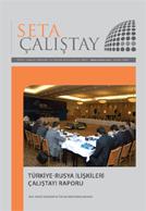 Türkiye-Rusya İlişkileri Çalıştayı