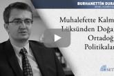 Muhalefette Kalma Lüksünden Doğan Ortadoğu Politikaları