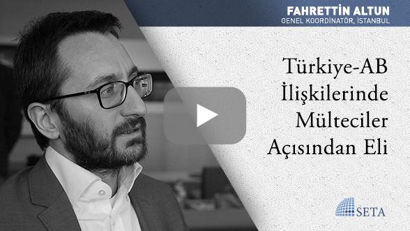 Türkiye-AB İlişkilerinde Mülteciler Açısından Eli Güçlü Taraf