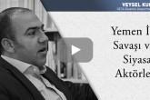 Yemen İç Savaşı ve Siyasal Aktörler