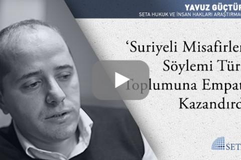 'Suriyeli Misafirler' Söylemi Türk Toplumuna Empati Kazandırdı
