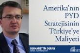 Amerika'nın PYD Stratejisinin Türkiye'ye Maliyeti