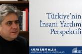 Türkiye'nin İnsani Yardım Perspektifi