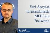 Yeni Anayasa Tartışmalarında MHP'nin Pozisyonu
