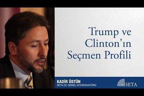 Kadir Üstün   Trump ve Clinton'ın Seçmen Profili